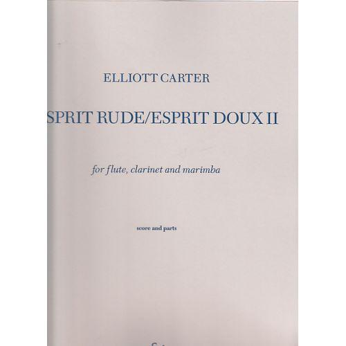 BOOSEY & HAWKES CARTER E. - ESPRIT RUDE ESPRIT DOUX II - FLUTE, CLARINETTE ET MARIMBA