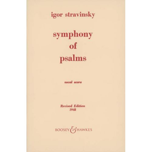 BOOSEY & HAWKES STRAVINSKY IGOR - SYMPHONY OF PSALMS - MIXED CHOIR AND ORCHESTRA