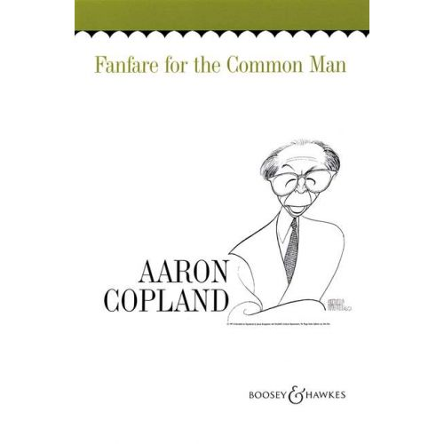 BOOSEY & HAWKES COPLAND AARON - FANFARE FOR THE COMMON MAN - CONDUCTEUR ET PARTIES