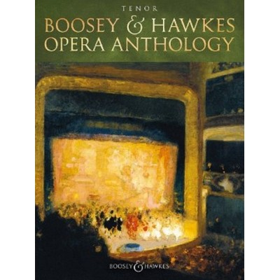 BOOSEY & HAWKES BOOSEY & HAWKES OPERA ANTHOLOGY - TENOR