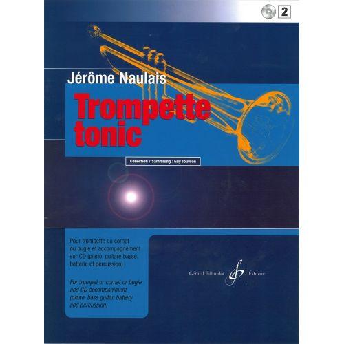 BILLAUDOT NAULAIS JEROME - TROMPETTE TONIC + CD VOL.2