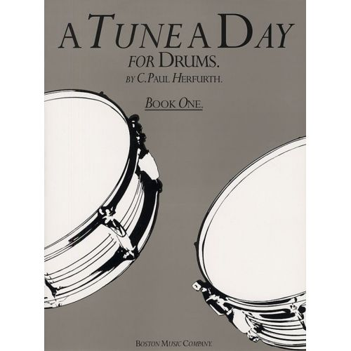 BOSWORTH PAUL HERFURTH - A TUNE A DAY FOR DRUMS BOOK ONE - DRUMS