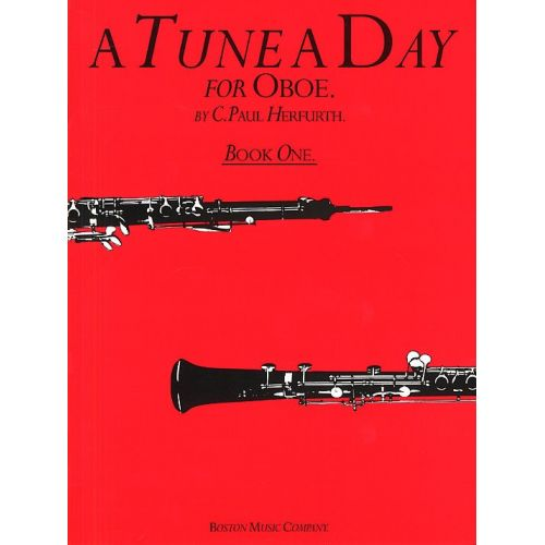 BOSWORTH C. PAUL HERFURTH - A TUNE A DAY FOR THE OBOE - BOOK 1 - OBOE