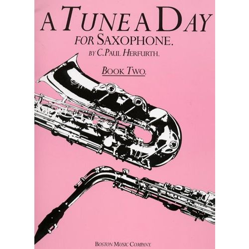 BOSWORTH A TUNE A DAY FOR SAXOPHONE BOOK TWO - BOOK 2 - SAXOPHONE