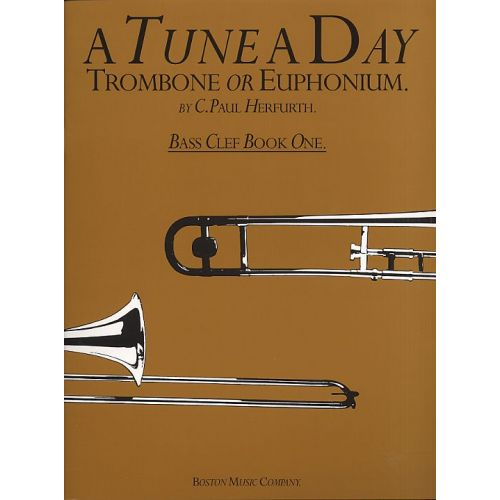 BOSWORTH HERFURTH C. PAUL - A TUNE A DAY TROMBONE OR EUPHONIUM - BASS CLEF - BOOK 1 - TROMBONE