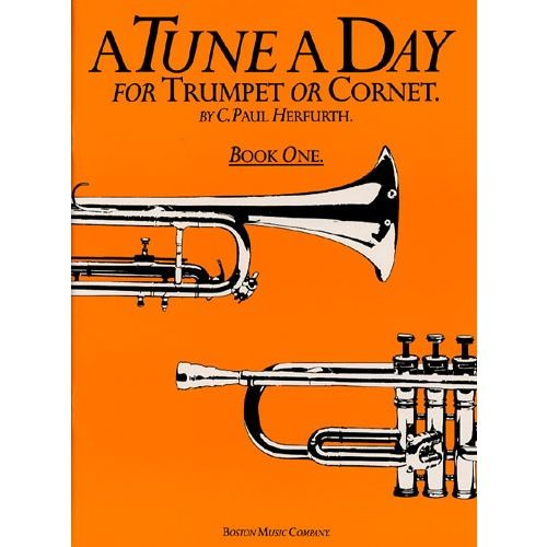 BOSWORTH HERFURTH C PAUL - TUNE A DAY FOR TRUMPET OR CORNET - BOOK 1 - CORNET