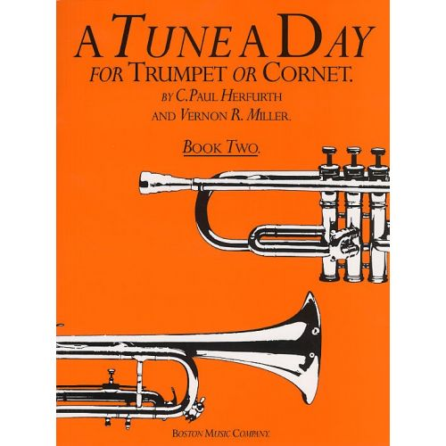 BOSWORTH A TUNE A DAY FOR TRUMPET OR CORNET BOOK TWO - 2 - TRUMPET