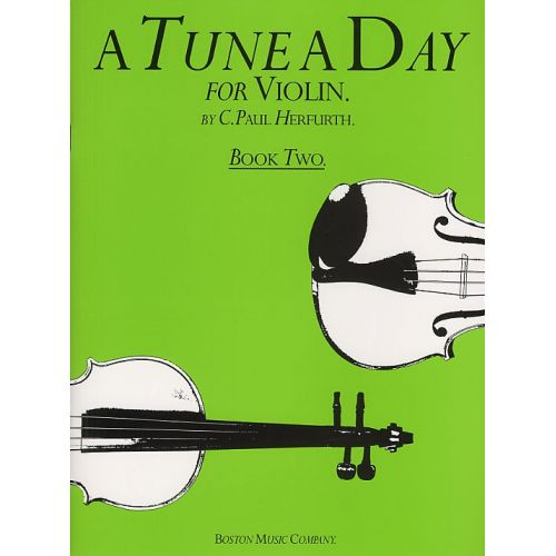 BOSWORTH A TUNE A DAY FOR VIOLIN BOOK TWO VLN - BOOK 2 - VIOLIN
