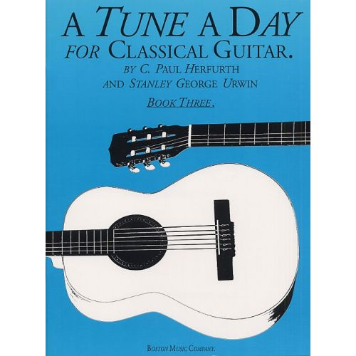 BOSWORTH A TUNE A DAY FOR CLASSICAL GUITAR BOOK 3 - GUITAR