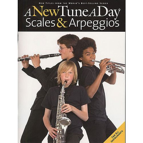 BOSWORTH A NEW TUNE A DAY SCALES AND ARPEGGIOS ALL INST - ALL INSTRUMENTS