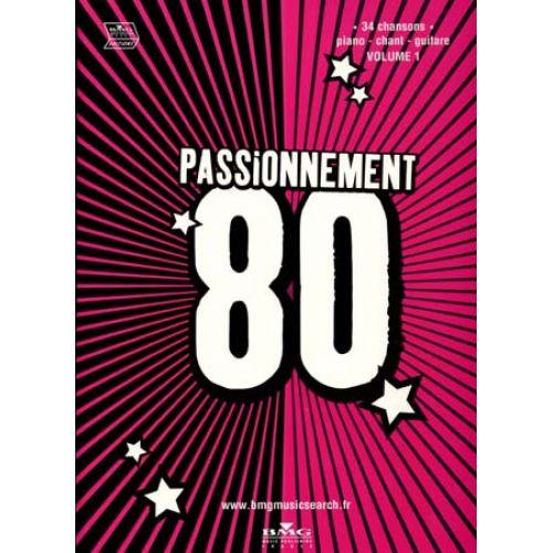 UNIVERSAL MUSIC PUBLISHING PASSIONNEMENT 80 VOL.1 - PVG