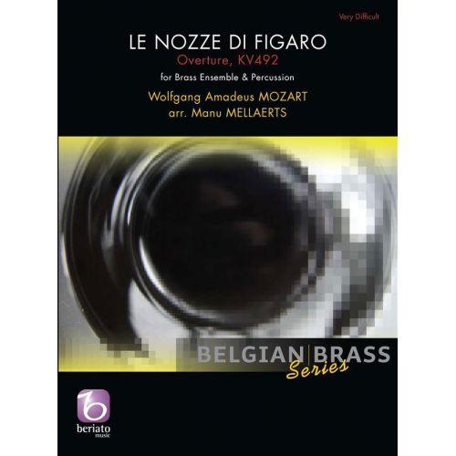 BERIATO MUSIC MOZART W.A. - LE NOZZE DI FIGARO, OVERTURE KV 492 - BRASS ENSEMBLE & PERCUSSION (arr. Manu MELLAERTS