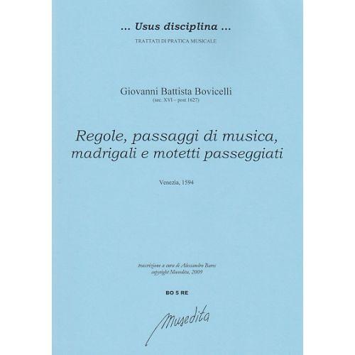 MUSEDITA BOVICELLI G.B. - REGOLE, PASSAGGI DI MUSICA, MADRIGALI E MOTETTI PASSAGGIATI