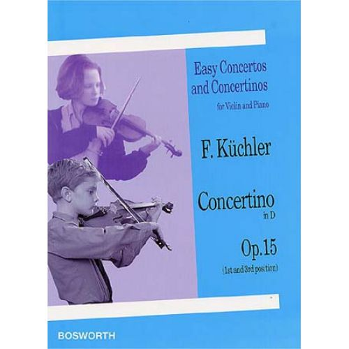 BOSWORTH KUCHLER F. - CONCERTINO IN D OP.15 - VIOLIN, PIANO