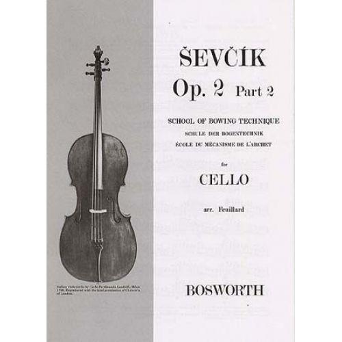 BOSWORTH SEVCIK - OP 2 PART 2 - BOWING TECHNIQUE- CELLO