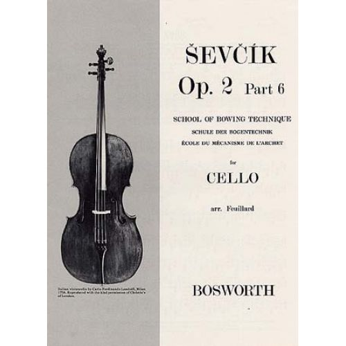 BOSWORTH SEVCIK - CELLO STUDIES OP.2 PART 6 SCHOOL OF BOWING TECHNIQUE