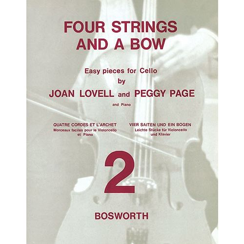 BOSWORTH JOAN LOVELL/PEGGY PAGE - FOUR STRINGS AND A BOW BOOK 2 - CELLO