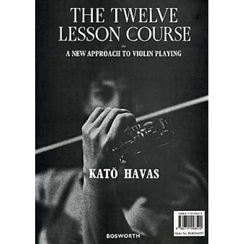 BOSWORTH HAVAS KATO - THE TWELVE LESSON COURSE - VIOLIN