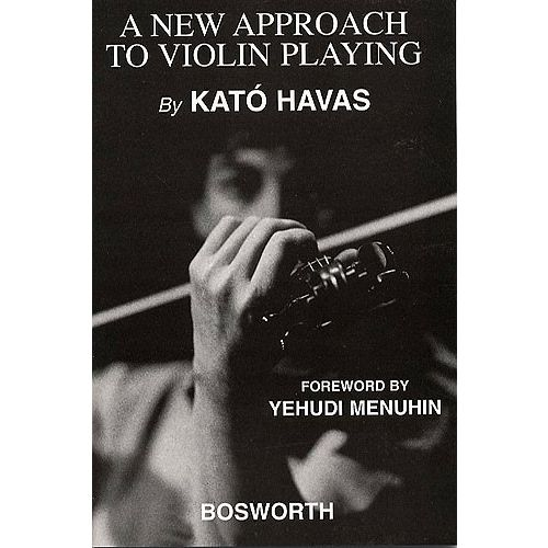 BOSWORTH HAVAS KATO - A NEW APPROACH TO VIOLIN PLAYING - VIOLIN