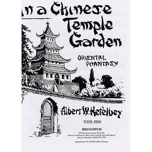 BOSWORTH ALBERT KETELBEY - IN A CHINESE TEMPLE GARDEN - PIANO SOLO