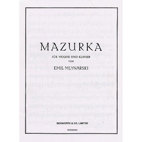 BOSWORTH EMIL MLYNARSKI MAZURKA FOR VIOLIN AND PIANO - VIOLIN