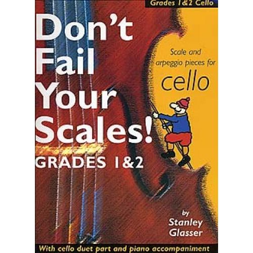 BOSWORTH GLASSER STANLEY - DON'T FAIL YOUR SCALES! - CELLO