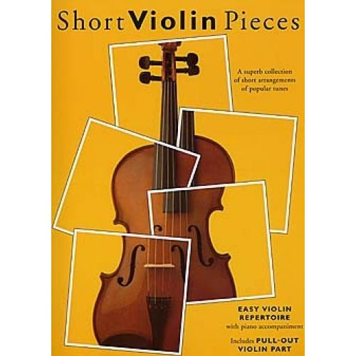 BOSWORTH SHORT VIOLIN PIECES - A SUPERB COLLECTION OF SHORT ARRANGEMENTS OF POPULAR TUNES - VIOLIN