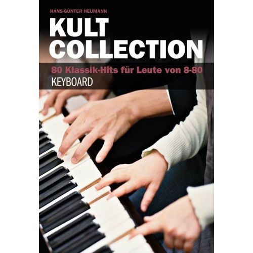 BOSWORTH KULT COLLECTION 80 KLASSIK-HITS FUER LEUTE VON 8-80 SONGBOOK KEYBOARD - KEYBOARD