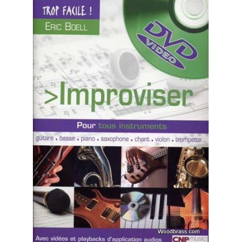 CLICKN'PLAY TROP FACILE IMPROVISER POUR TOUS INSTRUMENTS + CD + CD-ROM - ERIC BOELL