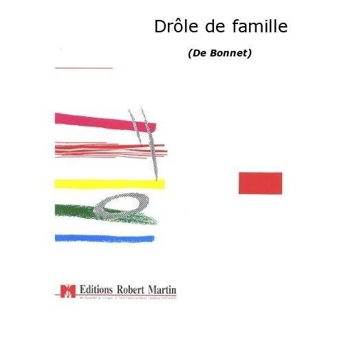 ROBERT MARTIN BONNET D. - DRÔLE DE FAMILLE