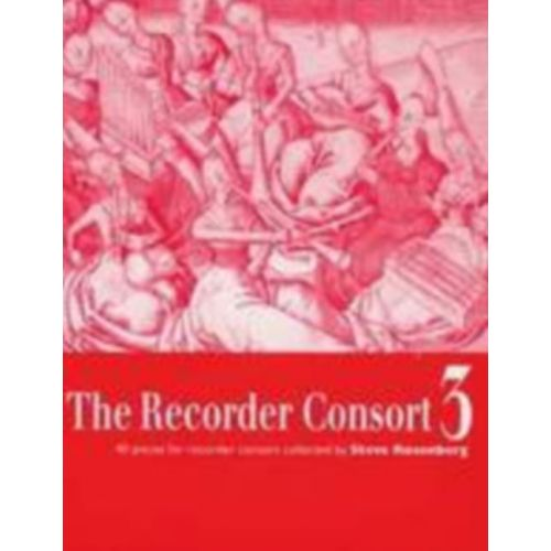 BOOSEY & HAWKES THE RECORDER CONSORT VOL. 3 - 1-6 RECORDERS