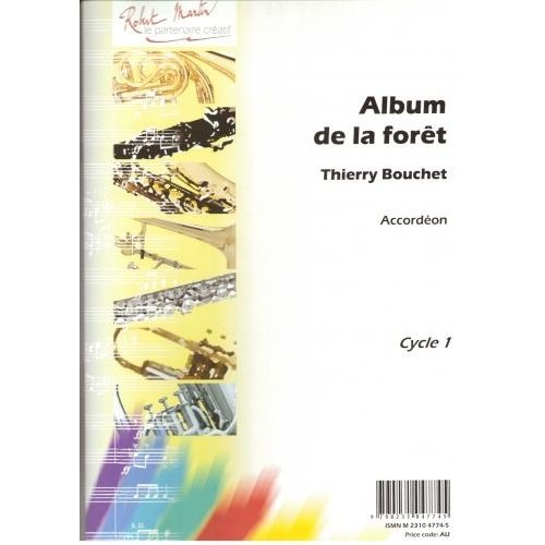 ROBERT MARTIN BOUCHET T. - ALBUM DE LA FORET