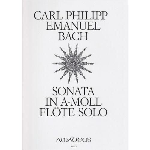 AMADEUS BACH C.P.E. - SONATA FUR QUERFLOTE SOLO A-MOLL WQ 132