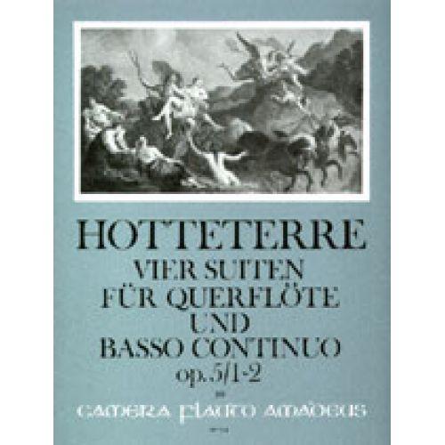 AMADEUS HOTTETERRE J.M. - 4 SUITES OP. 5/1&2 - FLUTE (OBOE, VIOLIN) AND BASSO CONTINUO