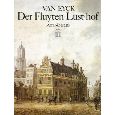 AMADEUS VAN EYCK DER FLUYTEN LUST-HOF, III