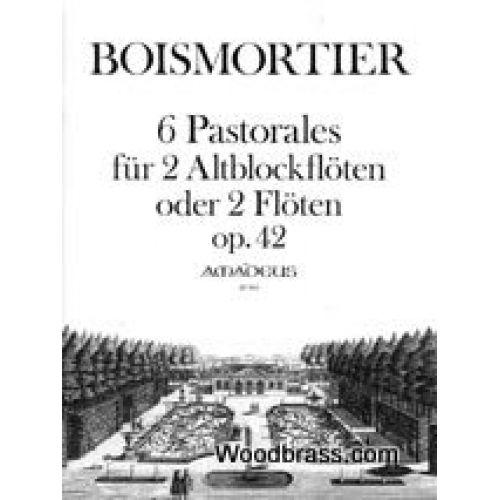 AMADEUS BOISMORTIER J. - 6 PASTORALES OP.42