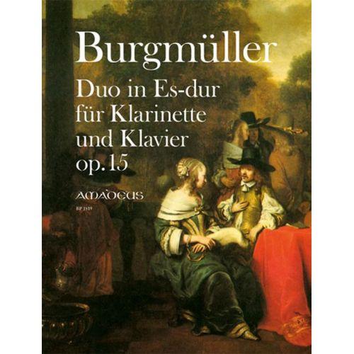 AMADEUS BURGMULLER N. - DUO IN Es-DUR OP.15 - CLARINETTE & PIANO