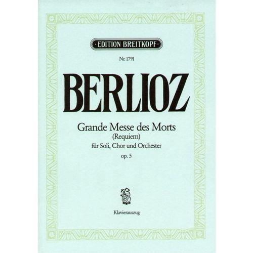 EDITION BREITKOPF BERLIOZ H. - GRANDE MESSE DES MORTS (REQUIEM) OP. 5