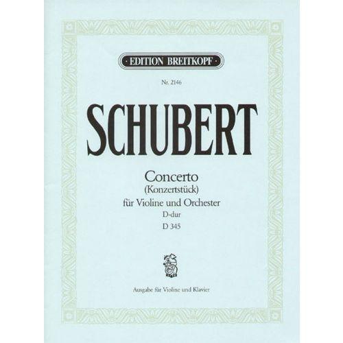 EDITION BREITKOPF SCHUBERT F. - KONZERTSTUCK D-DUR D 345