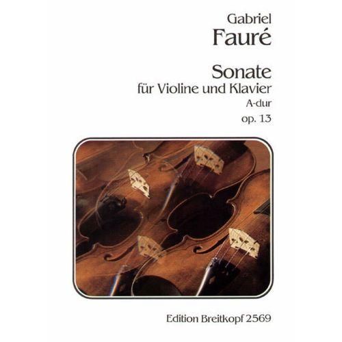 EDITION BREITKOPF FAURE G. - SONATE A-DUR OP. 13