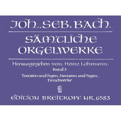 EDITION BREITKOPF BACH J.S. - SAMTLICHE ORGELWERKE, BAND 3