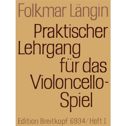 EDITION BREITKOPF LANGIN F. - LEHRGANG VIOLONCELLOSPIEL 1 - VIOLONCELLE