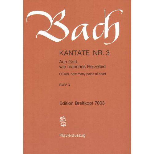 EDITION BREITKOPF BACH J.S. - KANTATE 3 ACH GOTT, WIE - CHANT, CHOEUR, PIANO