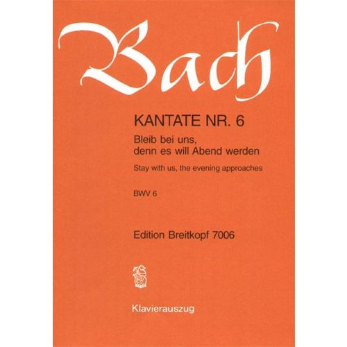 EDITION BREITKOPF BACH J.S. - KANTATE 6 BLEIB BEI UNS