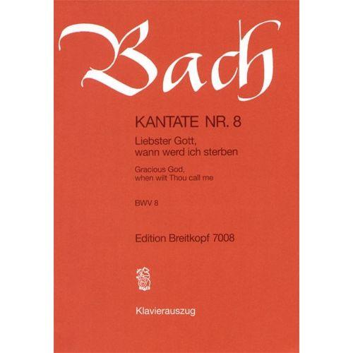 EDITION BREITKOPF BACH J.S. - KANTATE 8 LIEBSTER GOTT