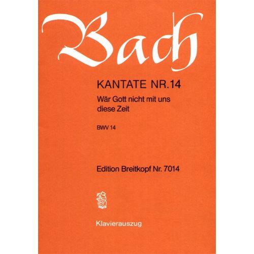 EDITION BREITKOPF BACH J.S. - KANTATE 14 WAR GOTT NICHT MIT