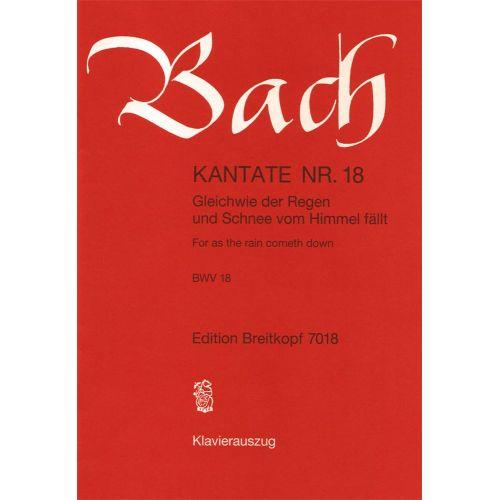 EDITION BREITKOPF BACH J.S. - KANTATE 18 GLEICH WIE DER