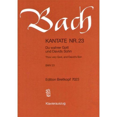 EDITION BREITKOPF BACH J.S. - KANTATE 23 DU WAHRER GOTT