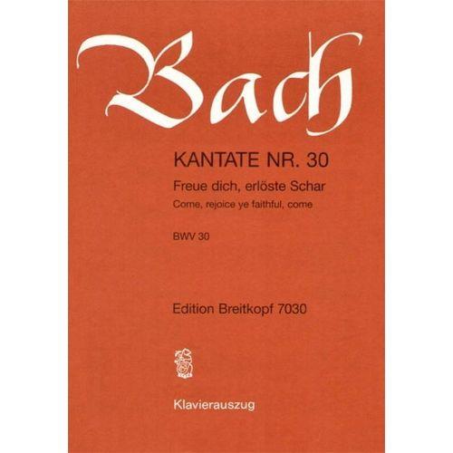 EDITION BREITKOPF BACH J.S. - KANTATE 30 FREUE DICH, ERLOST