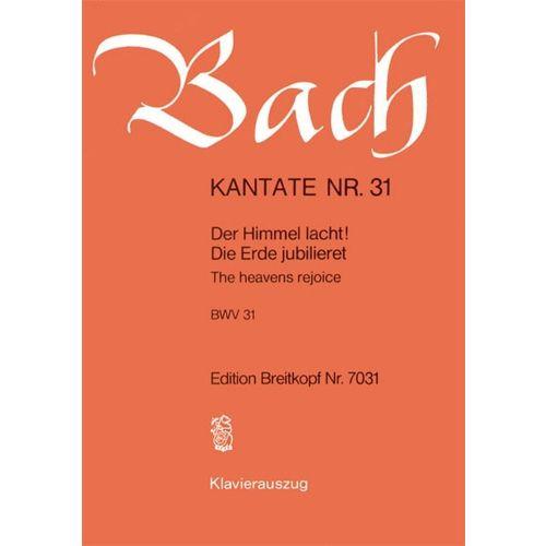 EDITION BREITKOPF BACH J.S. - KANTATE 31 DER HIMMEL LACHT